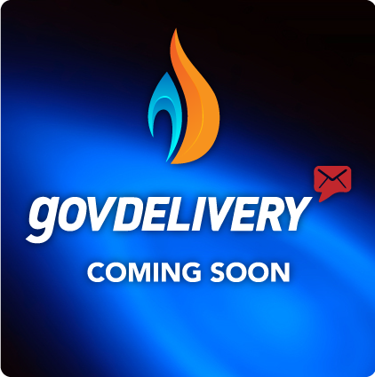 GovDelivery Coming Soon